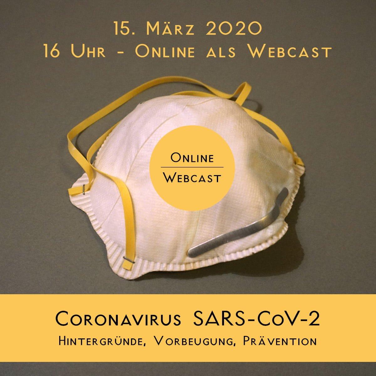 Webcast: Coronavirus SARS-CoV-2: Hintergründe, Vorbeugung, Behandlung